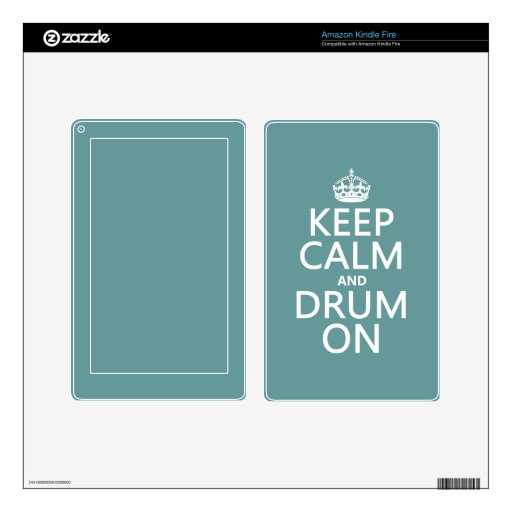 Keep Calm and Drum On (any background color) Decals For Kindle Fire