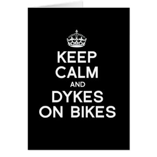 KEEP CALM AND DYKES ON BIKES - WHITE -.png Greeting Card