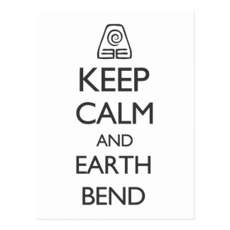 Keep Calm and Earth Bend Postcard