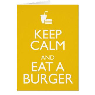 KEEP CALM AND EAT A BURGER CARD