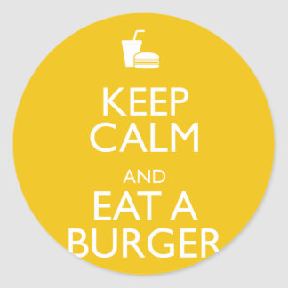 KEEP CALM AND EAT A BURGER CLASSIC ROUND STICKER