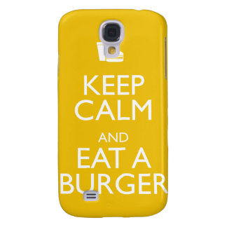 KEEP CALM AND EAT A BURGER SAMSUNG GALAXY S4 COVERS