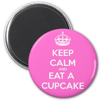 Keep Calm and Eat a Cupcake 2 Inch Round Magnet
