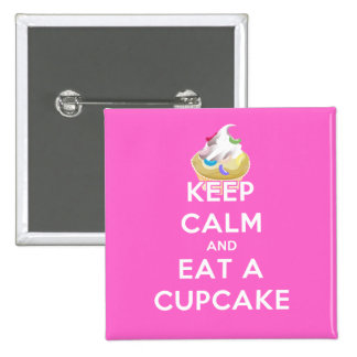 Keep Calm and Eat a Cupcake 2 Inch Square Button