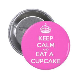 Keep Calm and Eat a Cupcake Pinback Button