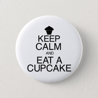 Keep Calm and Eat a Cupcake Button