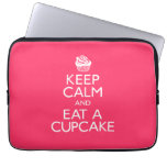 Keep Calm and Eat A Cupcake Computer Sleeve