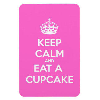 Keep Calm and Eat a Cupcake Magnet