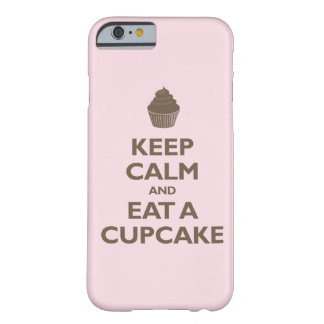 Keep Calm and Eat A Cupcake (pink and brown) Barely There iPhone 6 Case