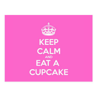 Keep Calm and Eat a Cupcake Postcard