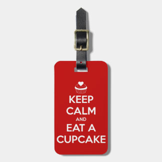 Keep Calm and Eat A Cupcake Red Luggage Tag