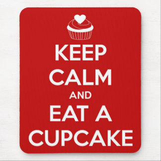 Keep Calm and Eat A Cupcake Red Mouse Pad