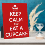 Keep Calm and Eat A Cupcake Red Plaques