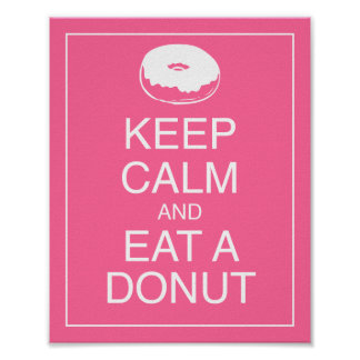 Keep Calm and Eat a Donut Art Poster Print