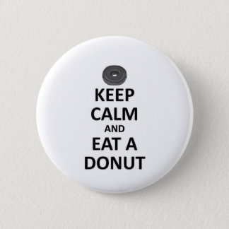 keep calm and eat a Donut.jpg Button