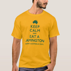 Keep Calm And Eat A Lamington T-Shirt