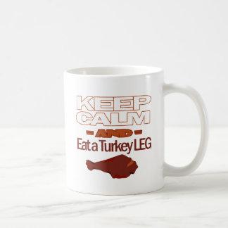 Keep Calm and Eat a Turkey Leg Classic White Coffee Mug