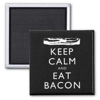 Keep Calm and Eat Bacon 2 Inch Square Magnet