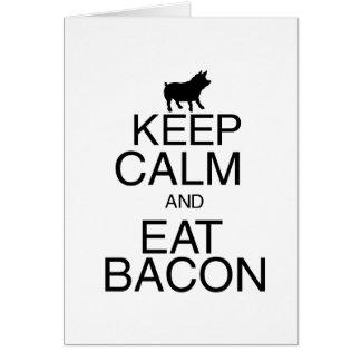 Keep Calm and Eat Bacon Card