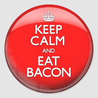Keep Calm and Eat Bacon (Carry On) Classic Round Sticker