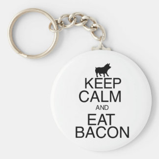 Keep Calm and Eat Bacon Keychain