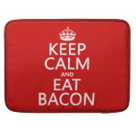 Keep Calm and Eat Bacon Sleeve For MacBook Pro