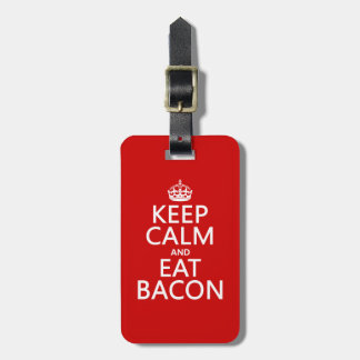 Keep Calm and Eat Bacon Tag For Luggage