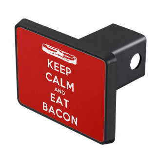 Keep Calm and Eat Bacon Trailer Hitch Cover