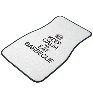 KEEP CALM AND EAT BARBECUE CAR MAT