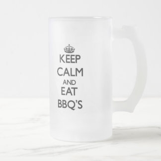 Keep calm and eat Bbq'S 16 Oz Frosted Glass Beer Mug