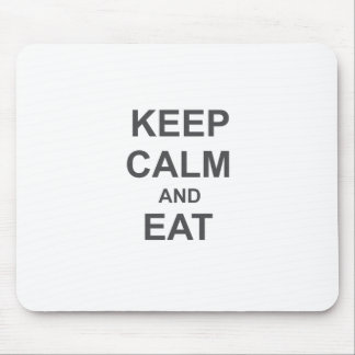 Keep Calm and Eat black blue gray Mouse Pad