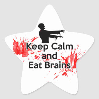 Keep Calm and Eat Brains - Zombie Star Sticker