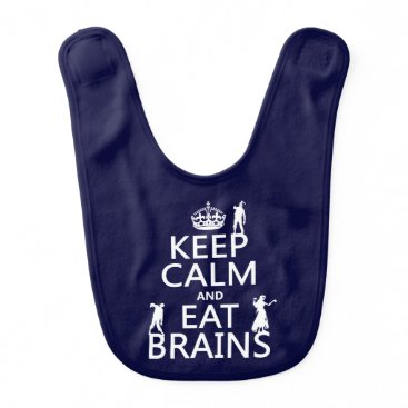 keepcalmbax Keep Calm and Eat Brains (zombies) (any color) Bib