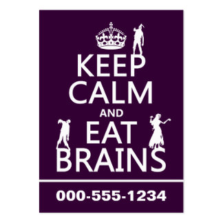 Keep Calm and Eat Brains (zombies) (any color) Large Business Cards (Pack Of 100)