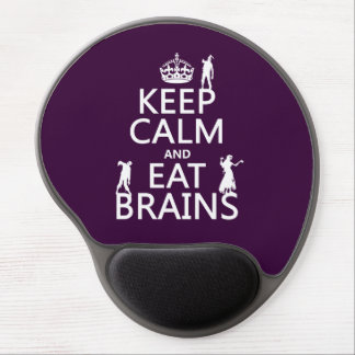 Keep Calm and Eat Brains (zombies) (any color) Gel Mouse Mats