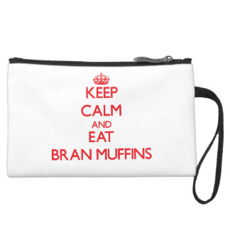 Keep calm and eat Bran Muffins Wristlet Purse