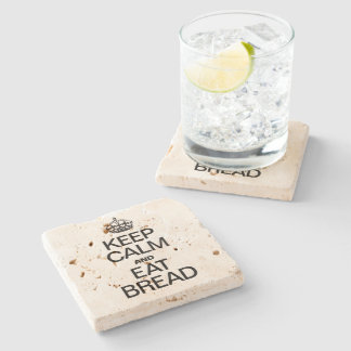 KEEP CALM AND EAT BREAD STONE BEVERAGE COASTER