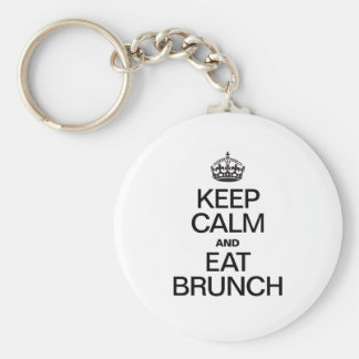 KEEP CALM AND EAT BRUNCH BASIC ROUND BUTTON KEYCHAIN
