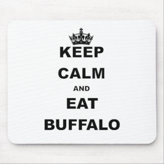 KEEP CALM AND EAT BUFFALO MOUSEPAD