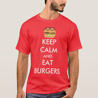 keep calm and eat burgers T-Shirt