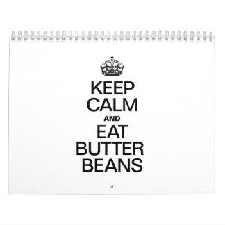 KEEP CALM AND EAT BUTTER BEANS CALENDAR
