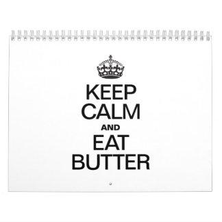 KEEP CALM AND EAT BUTTER CALENDAR