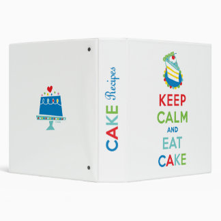 keep calm and eat CAKE binder