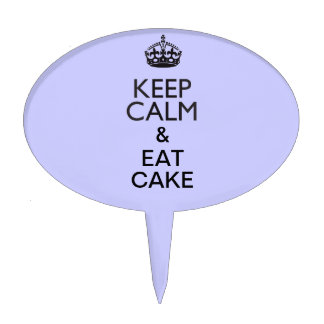 Keep Calm and Eat Cake Oval Cake Toppers