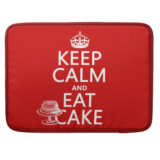 Keep Calm and Eat Cake (customize colors) Sleeves For MacBook Pro