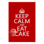 Keep Calm and Eat Cake (customize colors) Posters