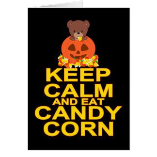 Keep Calm And Eat Candy Corn Card