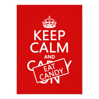 Keep Calm and Eat Candy (customize colors) Card
