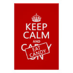 Keep Calm and Eat Candy (customize colors) Poster