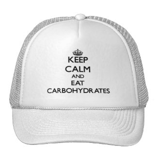 Keep calm and eat Carbohydrates Hat